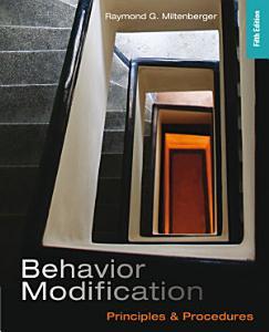 Behavior Modification  Principles and Procedures Book