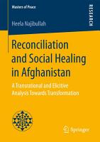 Reconciliation and Social Healing in Afghanistan PDF
