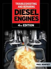 Troubleshooting and Repair of Diesel Engines: Edition 4