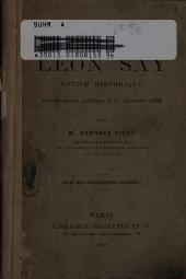 Léon Say: notice historique sur sa vie et ses travaux, lue en séance publique le ler décembre 1900