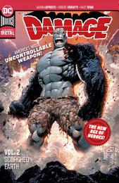 Damage Vol. 2: Scorched Earth (New Age of Heroes)