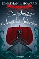 Johannes Cabal   Das Institut f  r Angst und Schrecken PDF