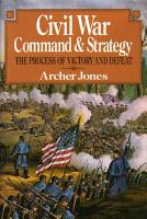 Civil War Command And Strategy PDF