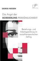 Die Angst der Borderline Pers   nlichkeit PDF