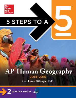 5 Steps to a 5 AP Human Geography  2014 2015 Edition