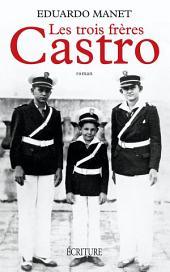 Les trois frères Castro