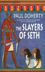 The Slayers of Seth (Amerotke Mysteries, Book 4)