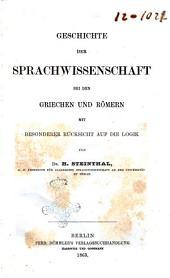 Geschichte der Sprachwissenschaft bei den Griechen und Römern mit besonderer Rücksicht auf die Logik