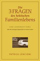 Die drei Fragen des hektischen Familienlebens PDF