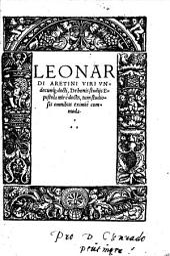 Leonardi Aretini De bonis studiis epistola mire docta, tum studiosis omnibus eximie commoda