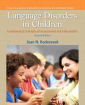 Language Disorders in Children: Fundamental Concepts of Assessment and Intervention, Edition 2