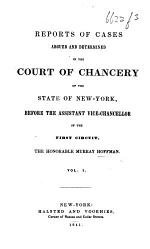 Reports of Cases ... before ... Murray Hoffmann. 1839-40. vol. 1
