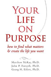 Your Life on Purpose Book