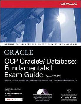 OCP Oracle9i Database  Fundamentals I Exam Guide PDF