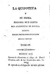 La Quijotita y su prima: historia muy cierta con apariencias de novela, Volumen 4