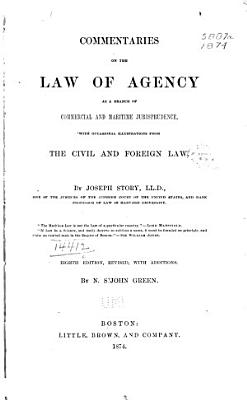 Commentaries on the Law of Agency as a Branch of Commercial and Maritime Jurisprudence PDF