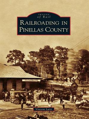 Railroading in Pinellas County PDF