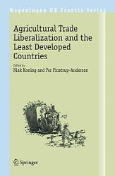 Agricultural Trade Liberalization and the Least Developed Countries PDF