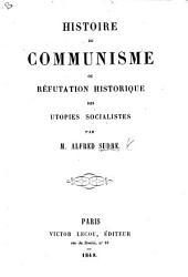 Histoire de Communisme, ou réfutation historique des utopies socialistes