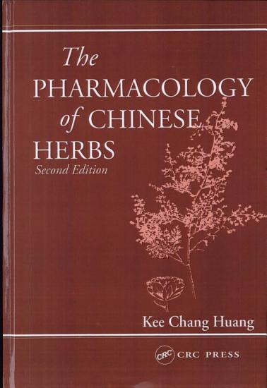 The Pharmacology of Chinese Herbs  Second Edition PDF