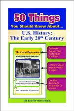 50 Things You Should Know About U.S. History: The Early 20th Century