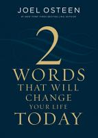 Two Words That Will Change Your Life Today PDF