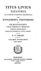 Titus Livius Patavinus: Pars 1/2. [De Livio. Index], Volume 12