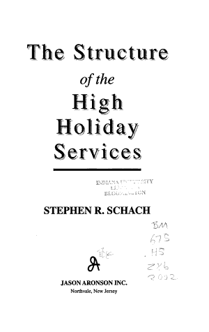 The Structure of the High Holiday Services