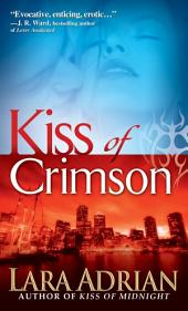 Kiss of Crimson: A Midnight Breed Novel