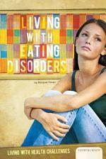 Living with Eating Disorders