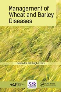 Management of Wheat and Barley Diseases PDF