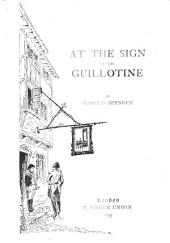 At the Sign of the Guillotine
