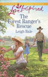 The Forest Ranger's Rescue
