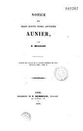 Notice sur Jean-Juste-Noël-Antoine Aunier