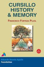 Cursillo History & Memory