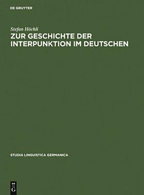 Zur Geschichte der Interpunktion im Deutschen PDF