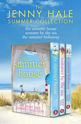 The Jenny Hale Summer Collection The Summer House Summer By The Sea The Summer Hideaway Book PDF