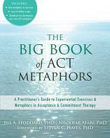 The Big Book of ACT Metaphors PDF
