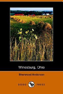 Winesburg  Ohio  a Group of Tales of Ohio Small Town Life PDF