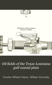Oil Fields of the Texas-Louisiana Gulf Coastal Plain