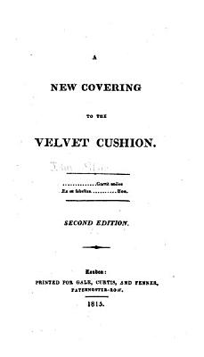 A New Covering to The Velvet Cushion