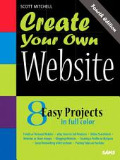Create Your Own Website: Edition 4
