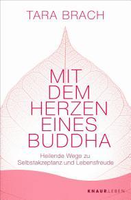 Mit dem Herzen eines Buddha PDF