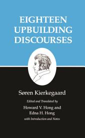 Kierkegaard's Writings, V: Eighteen Upbuilding Discourses