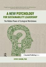 A New Psychology for Sustainability Leadership