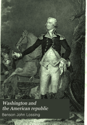 Washington and the American Republic: Volume 2