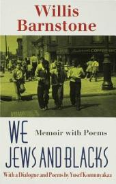 We Jews and Blacks: Memoir with Poems