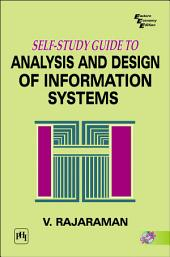 Self-study Guide to Analysis and Design of Information Systems