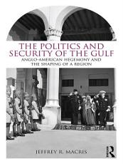 The Politics and Security of the Gulf PDF