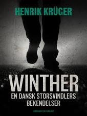 Winther - en dansk storsvindlers bekendelser